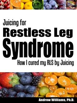 juicing for restless legs syndrome book